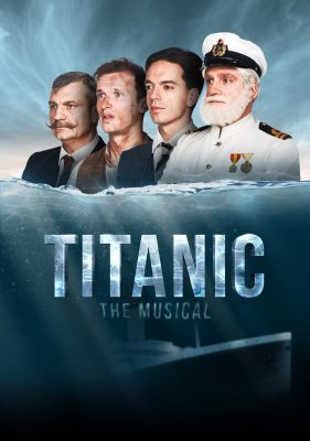 Titanic Musical Mollywood Live Festivaria Tax Shelter Stage Play Financing